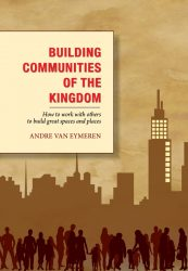 Building Communities of the Kingdom