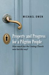 Property and Progress for a Pilgrim People