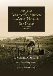 The History of New Norcia and Abbey Nullius
