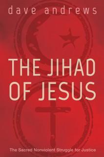 The Jihad of Jesus
