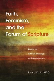 Faith, Feminism, and the Forum of Scripture