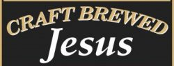 New title Craft Brewed Jesus