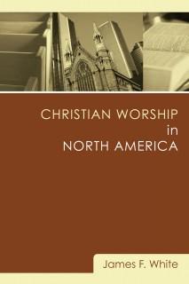Christian Worship in North America