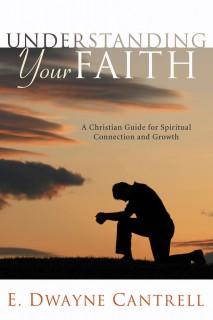 Understanding Your Faith